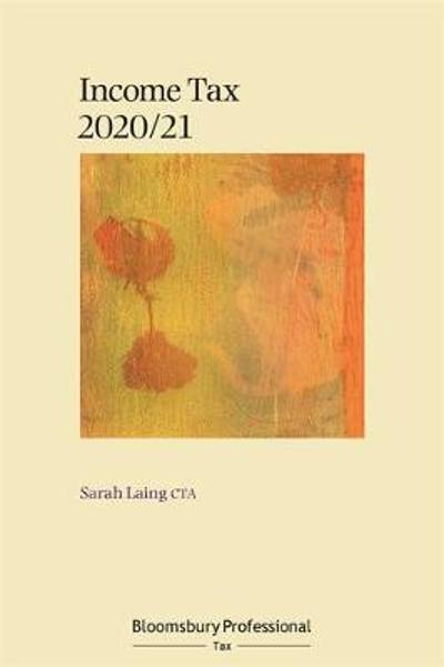 Bloomsbury Professional Income Tax 2020/21 - Sarah Laing