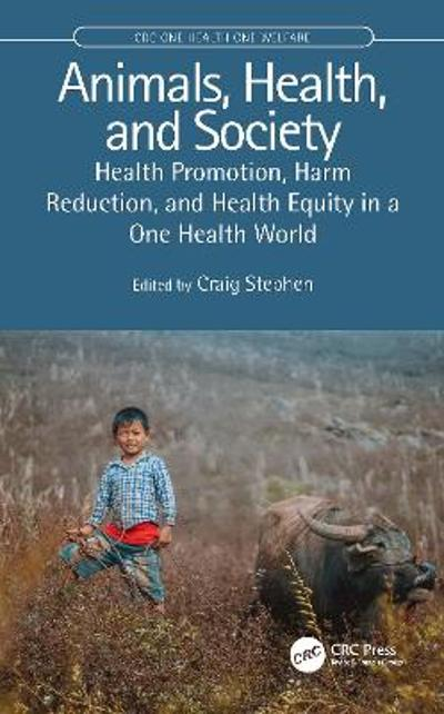 Animals, Health, and Society - Craig Stephen