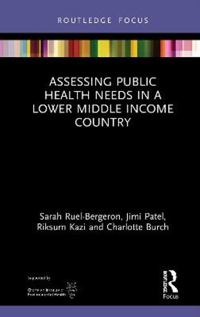 Assessing Public Health Needs in a Lower Middle Income Country - Sarah Ruel-Bergeron