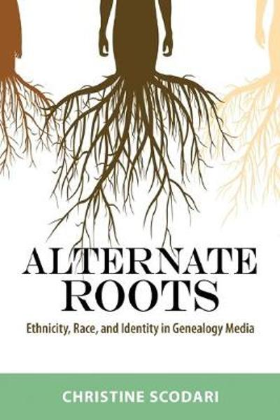 Alternate Roots - Christine Scodari
