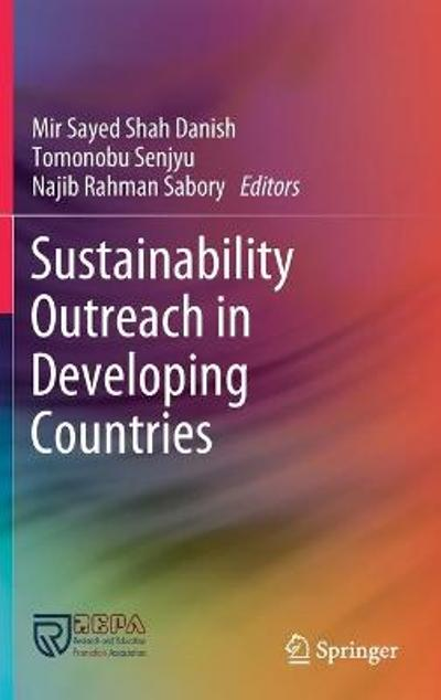 Sustainability Outreach in Developing Countries - Mir Sayed Shah Danish