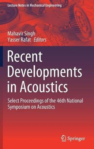 Recent Developments in Acoustics - Mahavir Singh