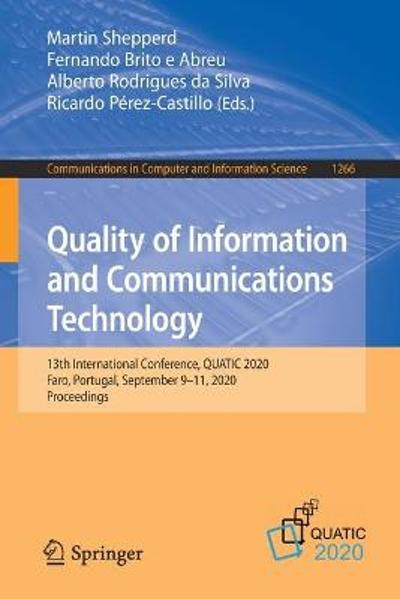 Quality of Information and Communications Technology - Martin Shepperd
