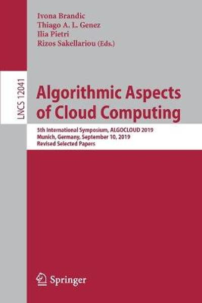Algorithmic Aspects of Cloud Computing - Ivona Brandic