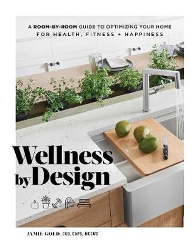Wellness by Design - Jamie Gold