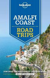 Lonely Planet Amalfi Coast Road Trips - Lonely Planet Cristian Bonetto Brendan Sainsbury