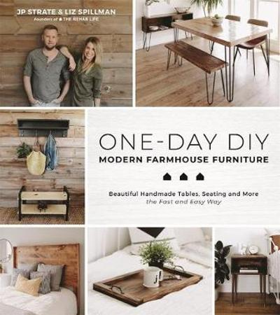 One-Day DIY: Modern Farmhouse Furniture - JP Strate