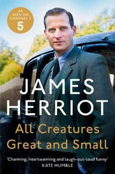 All Creatures Great and Small - James Herriot