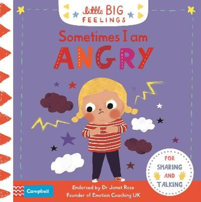 Sometimes I Am Angry - Campbell Books