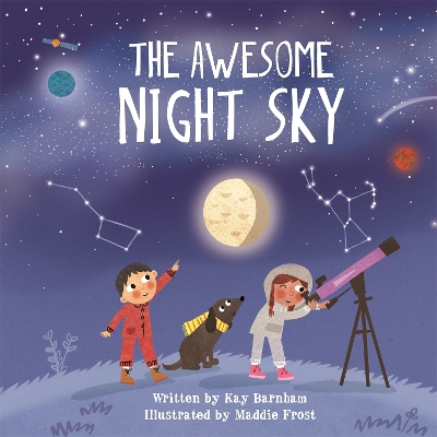 Look and Wonder: The Awesome Night Sky - Kay Barnham