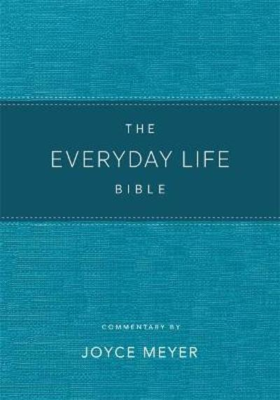The Everyday Life Bible Teal LeatherLuxe (R) - Joyce Meyer
