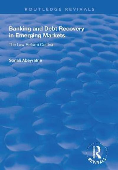 Banking and Debt Recovery in Emerging Markets - Sonali Abeyratne