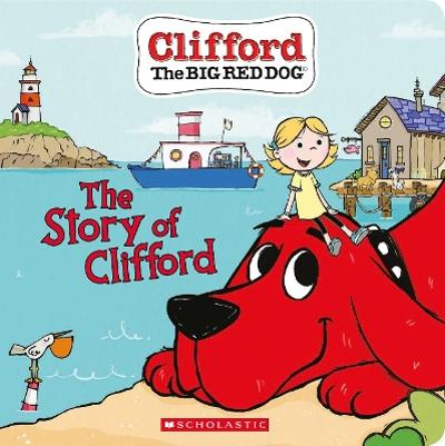 The Story of Clifford (Board Book) - Meredith Rusu