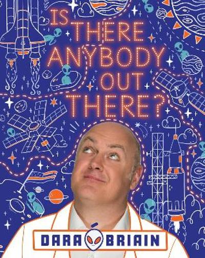 Is There Anybody Out There? - Dara O Briain