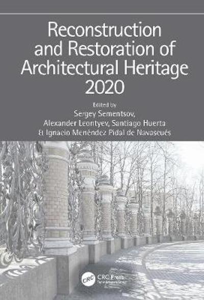 Reconstruction and Restoration of Architectural Heritage - Sergey Sementsov