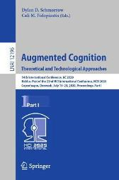 Augmented Cognition. Theoretical and Technological Approaches - Dylan D. Schmorrow Cali M. Fidopiastis