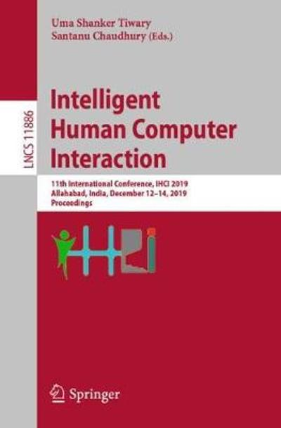 Intelligent Human Computer Interaction - Uma Shanker Tiwary