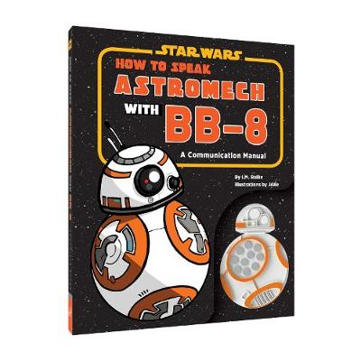 Star Wars: How to Speak Astromech with BB-8 - JAKe