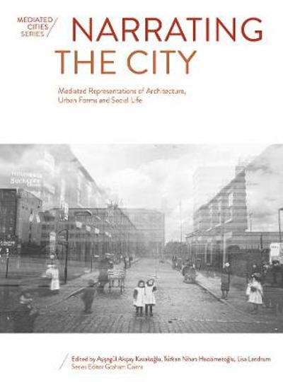 Narrating the City - Graham Cairns