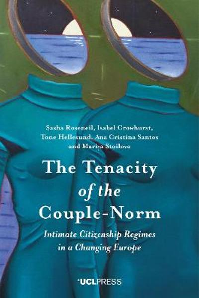 The Tenacity of the Couple-Norm - Sasha Roseneil