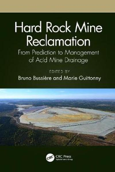 Hard Rock Mine Reclamation - Bruno Bussiere