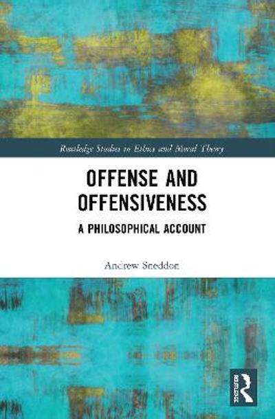 Offense and Offensiveness - Andrew Sneddon