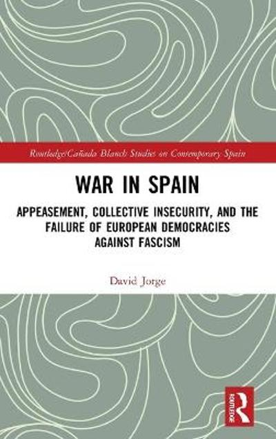 War in Spain - David Jorge
