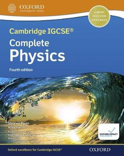 Cambridge IGCSE (R) & O Level Complete Physics: Student Book Fourth Edition - Stephen Pople