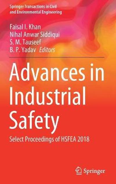 Advances in Industrial Safety - Faisal I. Khan