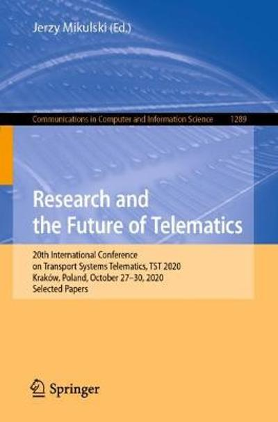 Research and the Future of Telematics - Jerzy Mikulski