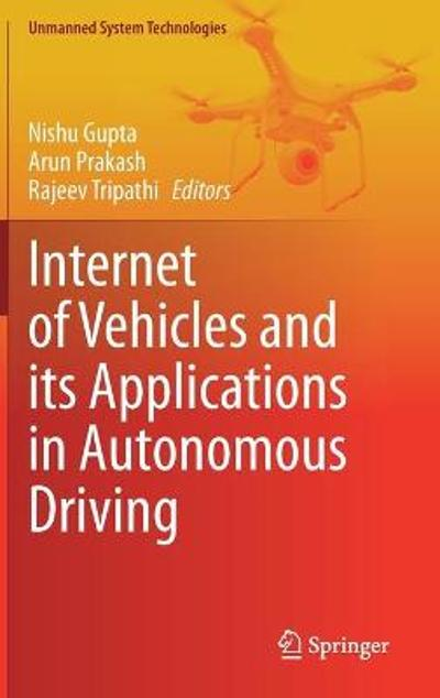 Internet of Vehicles and its Applications in Autonomous Driving - Nishu Gupta
