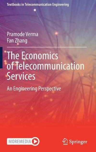 The Economics of Telecommunication Services - Pramode Verma