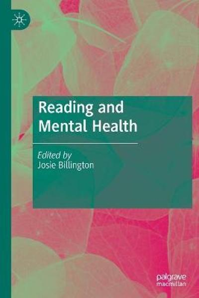 Reading and Mental Health - Josie Billington