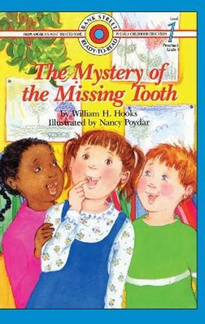The Mystery of the Missing Tooth - William H Hooks