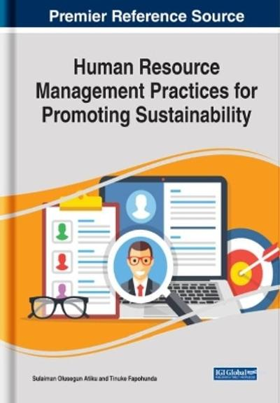 Human Resource Management Practices for Promoting Sustainability - Sulaiman Olusegun Atiku