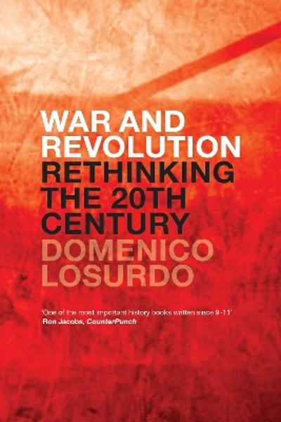 War and Revolution - Domenico Losurdo