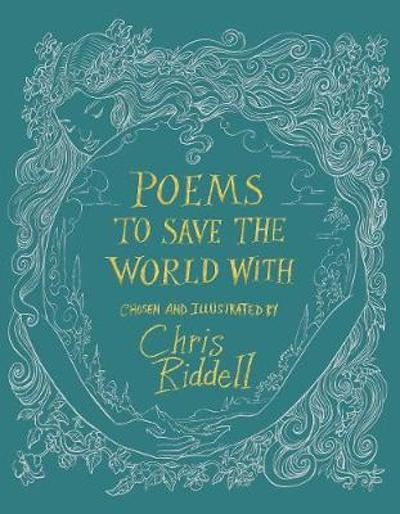 Poems to Save the World With - Chris Riddell