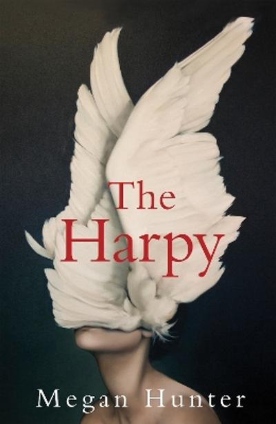 The Harpy - Megan Hunter