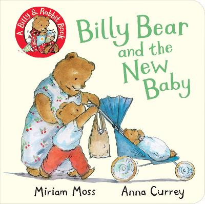 Billy Bear and the New Baby - Miriam Moss