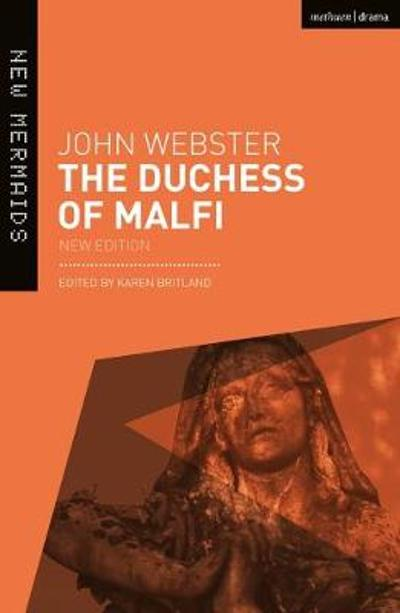 The Duchess of Malfi - John Webster