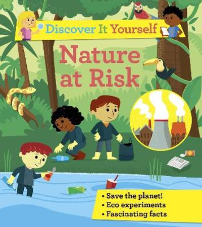 Discover It Yourself: Nature At Risk - Sally Morgan