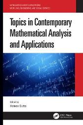 Topics in Contemporary Mathematical Analysis and Applications - Hemen Dutta