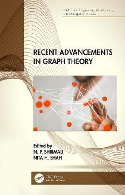 Recent Advancements in Graph Theory - N. P. Shrimali
