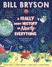 A Really Short History of Nearly Everything - Bill Bryson Bill Bryson