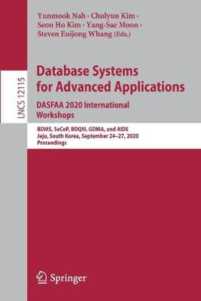 Database Systems for Advanced Applications. DASFAA 2020 International Workshops - Yunmook Nah