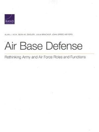 Air Base Defense - Alan J Vick