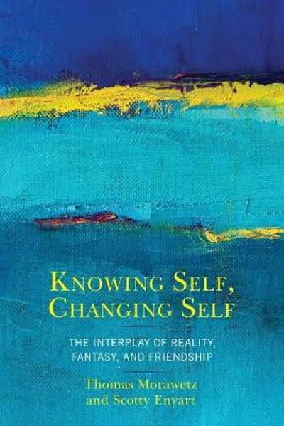 Knowing Self, Changing Self - Scotty Enyart