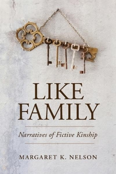 Like Family - Margaret K. Nelson