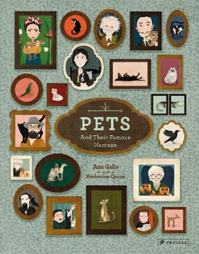 Pets and Their Famous Humans - Ana Gallo