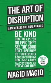 The Art of Disruption - Magid Magid